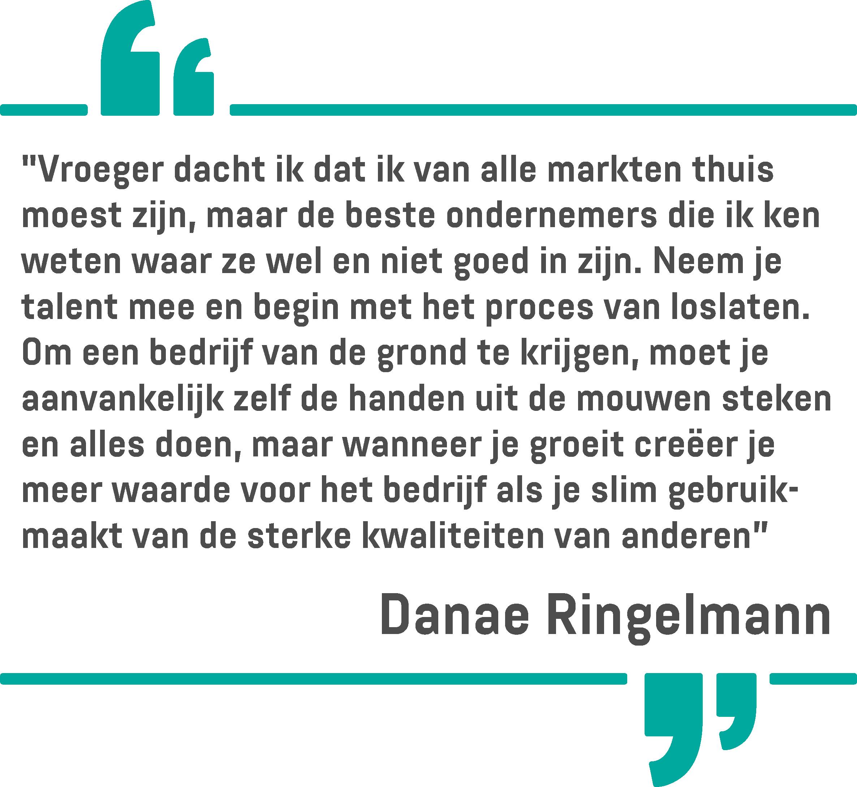 Een citaat van Danae Ringelmann op een witte achtergrond
